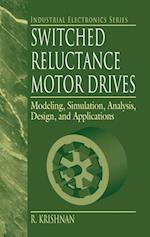 Switched Reluctance Motor Drives (Industrial Electronics)