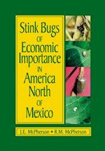 Stink Bugs of Economic Importance in America North of Mexico af Robert McPherson