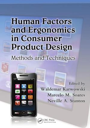 Human Factors and Ergonomics in Consumer Product Design af Waldemar Karwowski