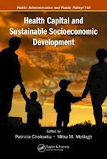 Health Capital and Sustainable Socioeconomic Development (PUBLIC ADMINISTRATION AND PUBLIC POLICY, nr. 140)