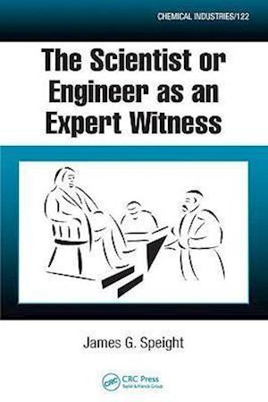 The Scientist or Engineer as an Expert Witness