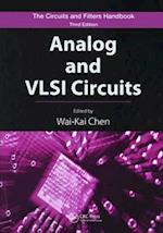 Analog and VLSI Circuits (The Circuits and Filters Handbook)