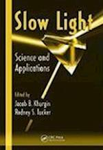 Slow Light af Rod Tucker, Jacob B Khurgin