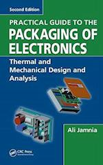 Practical Guide to the Packaging of Electronics, Second Edition
