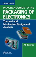 Practical Guide to the Packaging of Electronics, Second Edition af Ali Jamnia