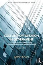 Cost and Optimization in Government (PUBLIC ADMINISTRATION AND PUBLIC POLICY)