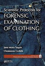 Scientific Protocols for Forensic Examination of Clothing (Protocols in Forensic Science, nr. 4)
