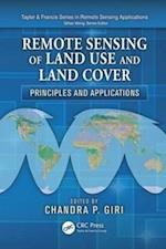 Remote Sensing of Land Use and Land Cover (Remote Sensing Applications Series)