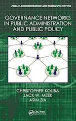 Governance Networks in Public Administration and Public Policy af Christopher Koliba, Jack W Meek, Asim Zia
