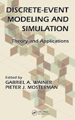 Discrete-Event Modeling and Simulation (Computational Analysis, Synthesis, and Design of Dynamic Systems)