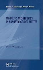 Magnetic Anisotropies in Nanostructured Matter (Condensed Matter Physics, nr. 2)