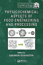 Physicochemical Aspects of Food Engineering and Processing (Contemporary Food Engineering, nr. 13)
