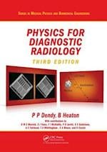 Physics for Diagnostic Radiology (Series in Medical Physics and Biomedical Engineering, nr. 17)