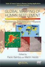 Global Mapping of Human Settlement (Remote Sensing Applications Series, nr. 4)