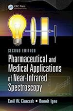 Pharmaceutical and Medical Applications of Near-Infrared Spectroscopy (PRACTICAL SPECTROSCOPY)