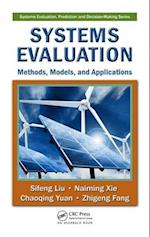 Systems Evaluation (Systems Evaluation, Prediction and Decision-making, nr. 7)