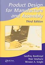 Product Design for Manufacture and Assembly (Manufacturing Engineering and Materials Processing)