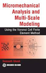 Micromechanical Analysis and Multi-Scale Modeling Using the Voronoi Cell Finite Element Method (Computational Mechanics and Applied Analysis)