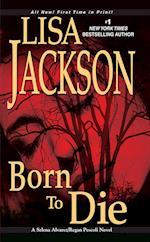 Born to Die af Lisa Jackson