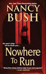 Nowhere to Run af Nancy Bush