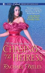 Chasing the Heiress af Rachael Miles