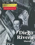 Diego Rivera (The Twentieth Century's Most Influential: Hispanics)
