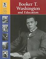 Booker T. Washington and Education (LUCENT LIBRARY OF BLACK HISTORY)