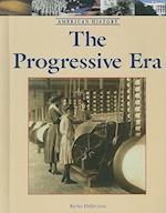 The Progressive Era (American History (Lucent Hardcover))