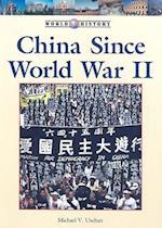 China Since World War II (World History (Lucent))
