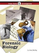 Forensic Biology (Crime Scene Investigations)