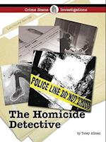 The Homicide Detective (Crime Scene Investigations)