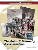 The John F. Kennedy Assassination (Crime Scene Investigations)