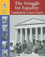The Struggle for Equality (LUCENT LIBRARY OF BLACK HISTORY)