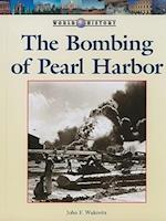 The Bombing of Pearl Harbor (World History (Lucent))