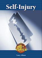 Self-Injury (Hot Topics (Lucent))