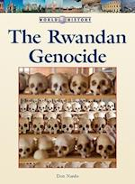 The Rwandan Genocide (World History (Lucent))
