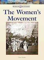 The Women's Movement (World History (Lucent))