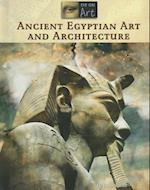 Ancient Egyptian Art and Architecture (Eye on Art)