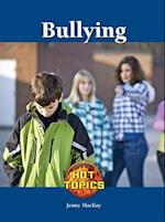 Bullying (Hot Topics (Lucent))