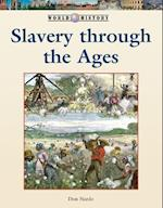 Slavery Through Ages (World History)