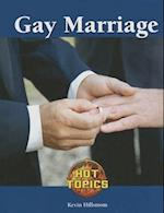 Gay Marriage (Hot Topics (Lucent))