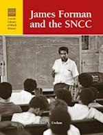 James Foreman and SNCC (LUCENT LIBRARY OF BLACK HISTORY)