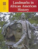 Landmarks in African American History (LUCENT LIBRARY OF BLACK HISTORY)