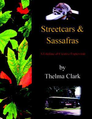 Streetcars & Sassafras