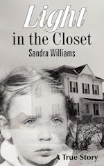 Light in the Closet af Sandra Williams