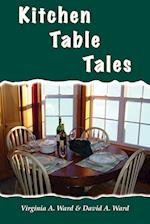 Kitchen Table Tales af David A. Ward, Virginia A. Ward, Virgina A. Ward