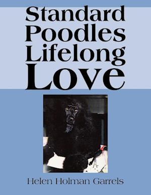 Standard Poodles Lifelong Love