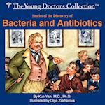 Stories of the Discovery of Bacteria and Antibiotics: The Young Doctors Collection