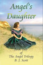 Angel's Daughter af B. J. Scott