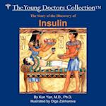 The Story of the Discovery of Insulin: The Young Doctors Collection